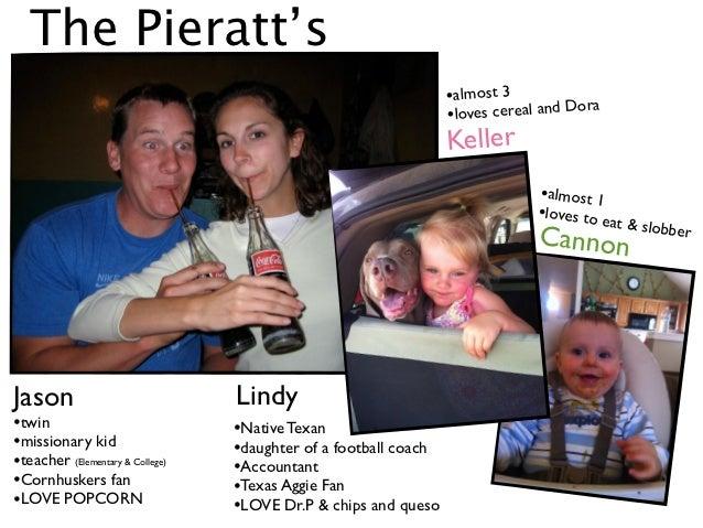The Pieratt's                                                                  •almost 3             a                    ...