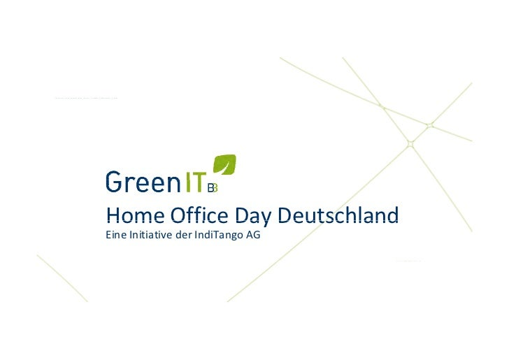 Eine Initiative der IndiTango AGEine Initiative der IndiTango AG                         Home Office Day Deutschland      ...
