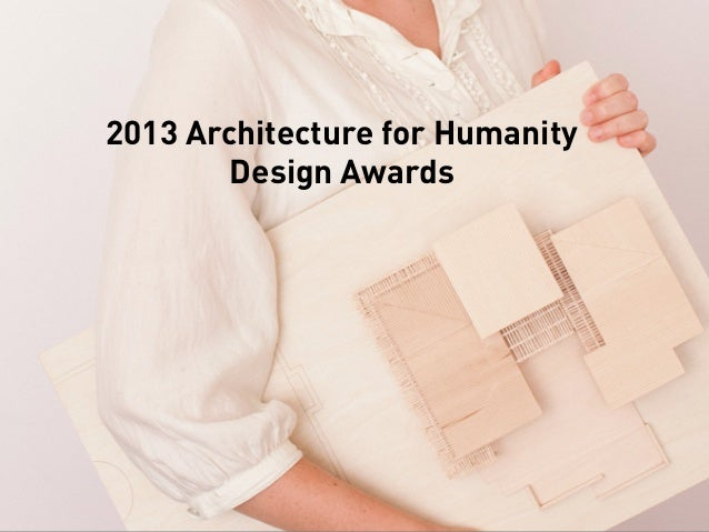 2013 Architecture for HumanityDesign Awards