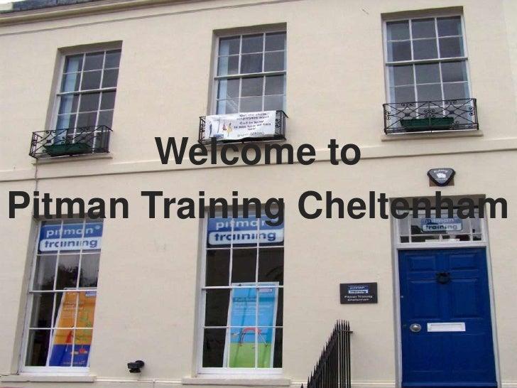 Welcome toPitman Training Cheltenham