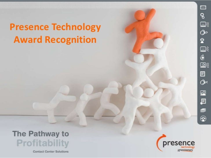 Presence TechnologyAwardRecognition<br />