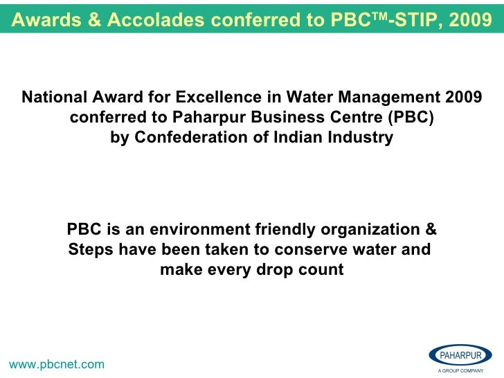 National Award for Excellence in Water Management 2009 conferred to Paharpur Business Centre (PBC) by Confederation of Ind...