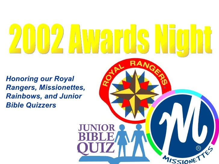 2002 Awards Night Honoring our Royal Rangers, Missionettes, Rainbows, and Junior Bible Quizzers