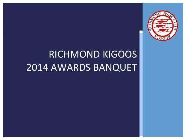 RICHMOND KIGOOS  2014 AWARDS BANQUET