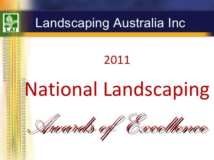 Landscaping Australia Inc National Landscaping Awards of  Excellence 2011