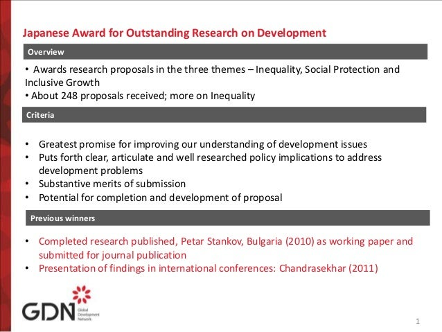 11Japanese Award for Outstanding Research on DevelopmentOverview• Awards research proposals in the three themes – Inequali...