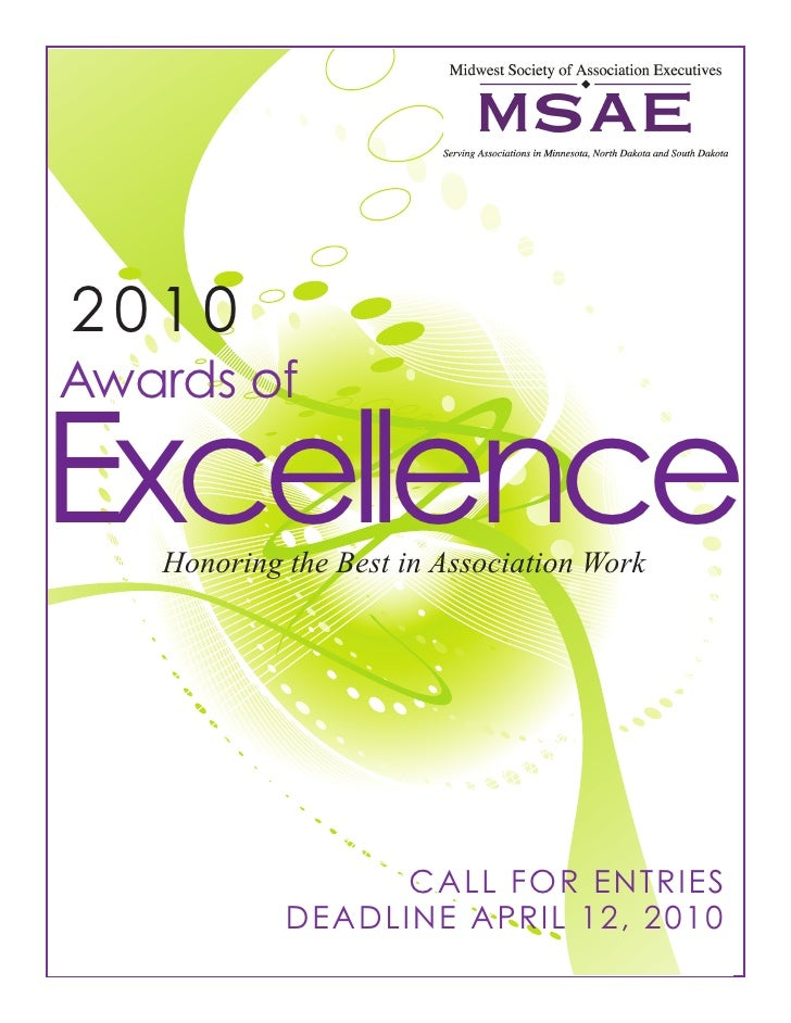2010 Awards of  Excellence    Honoring the Best in Association Work                       CALL FOR ENTRIES             DEA...
