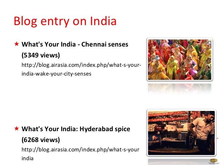 <ul><li>What's Your India - Chennai senses  </li></ul><ul><li>(5349 views) </li></ul><ul><li>http://blog.airasia.com/index...