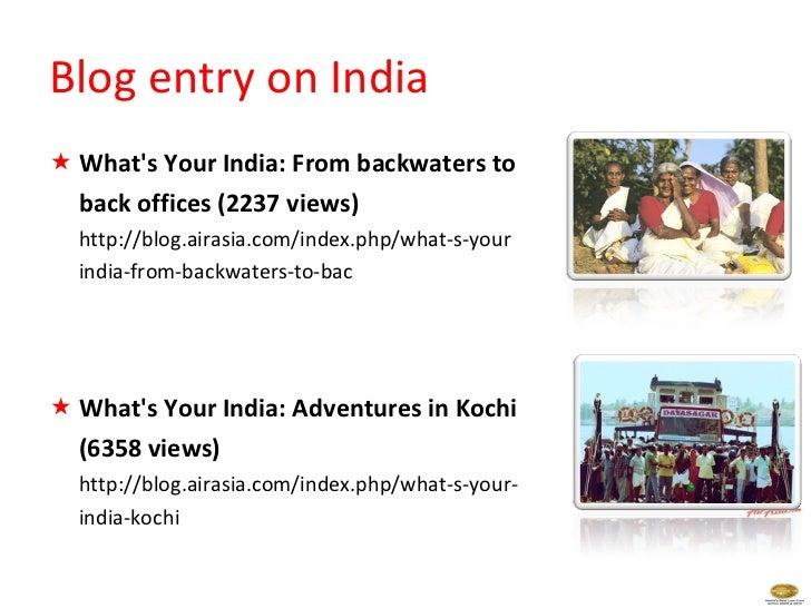 <ul><li>What's Your India: From backwaters to  </li></ul><ul><li>back offices (2237 views) </li></ul><ul><li>http://blog.a...