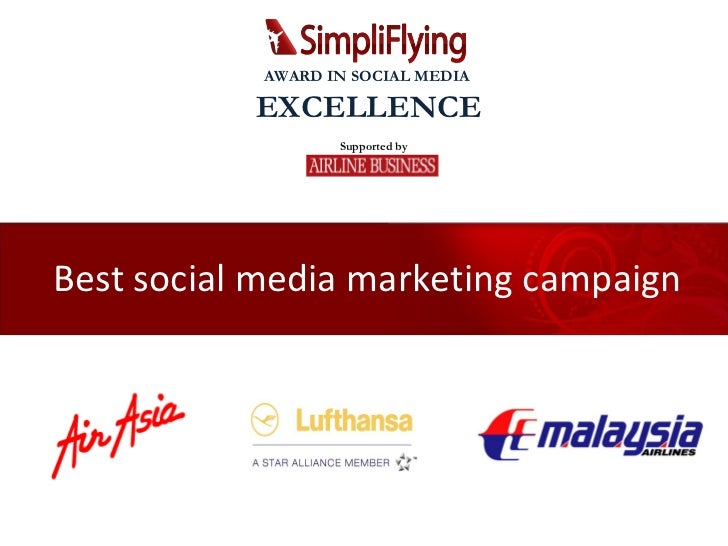 Best social media marketing campaign Supported by AWARD IN SOCIAL MEDIA  EXCELLENCE