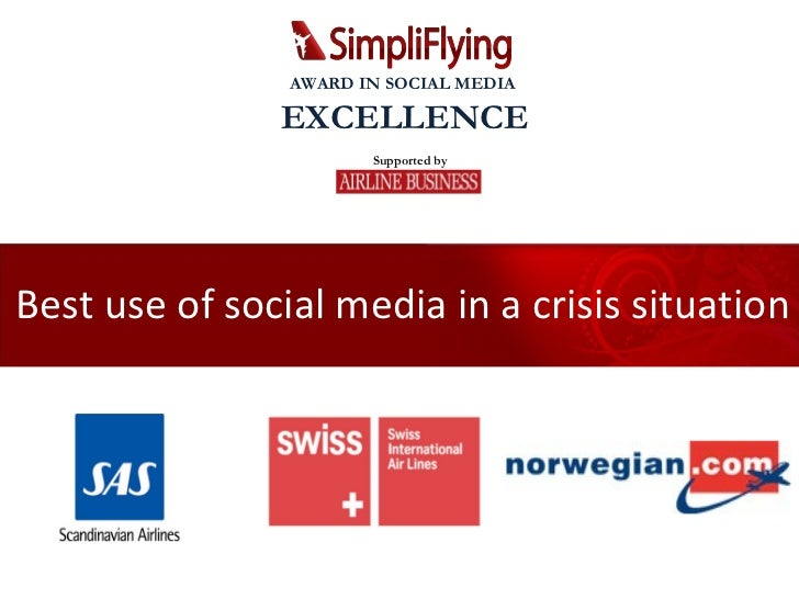 Best use of social media in a crisis situation Supported by AWARD IN SOCIAL MEDIA  EXCELLENCE