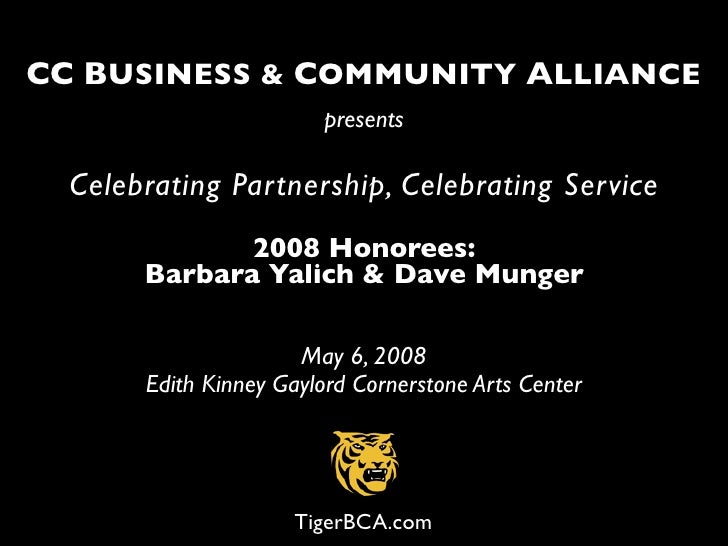 CC BUSINESS & COMMUNITY ALLIANCE                         presents    Celebrating Partnership, Celebrating Service         ...