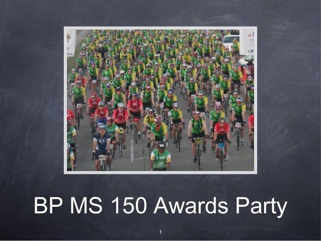 BP MS 150 Awards Party 1