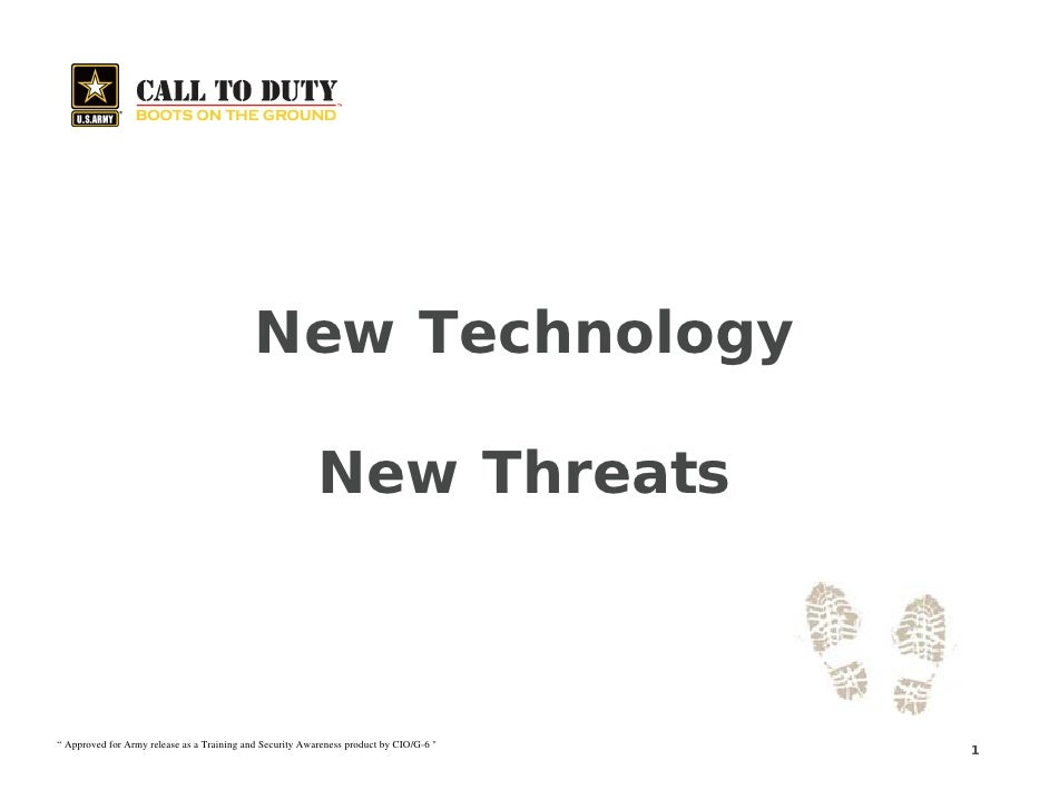 """New Technology                                                            New Threats    """" Approved for Army release as a ..."""