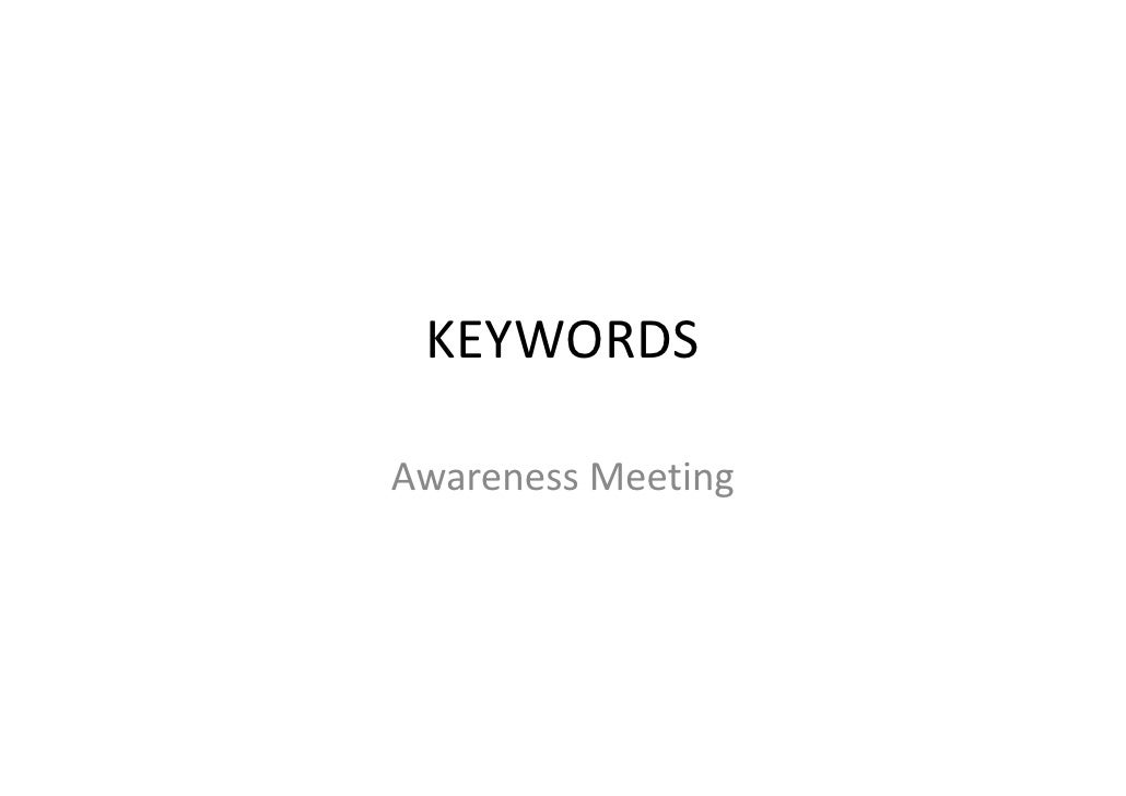 KEYWORDSAwareness MeetingAwareness Meeting