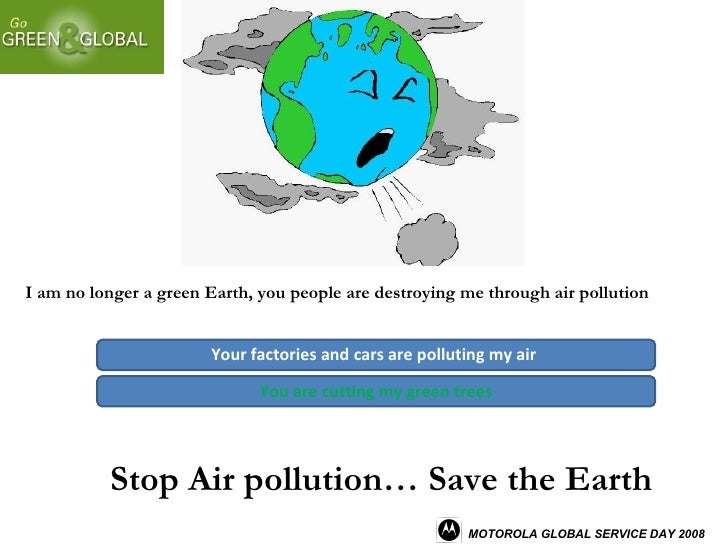 how to save earth from pollution If everyone made an effort to reduce their carbon footprint, it could help to save the earth from the disastrous effects of carbon dioxide in the atmosphere.