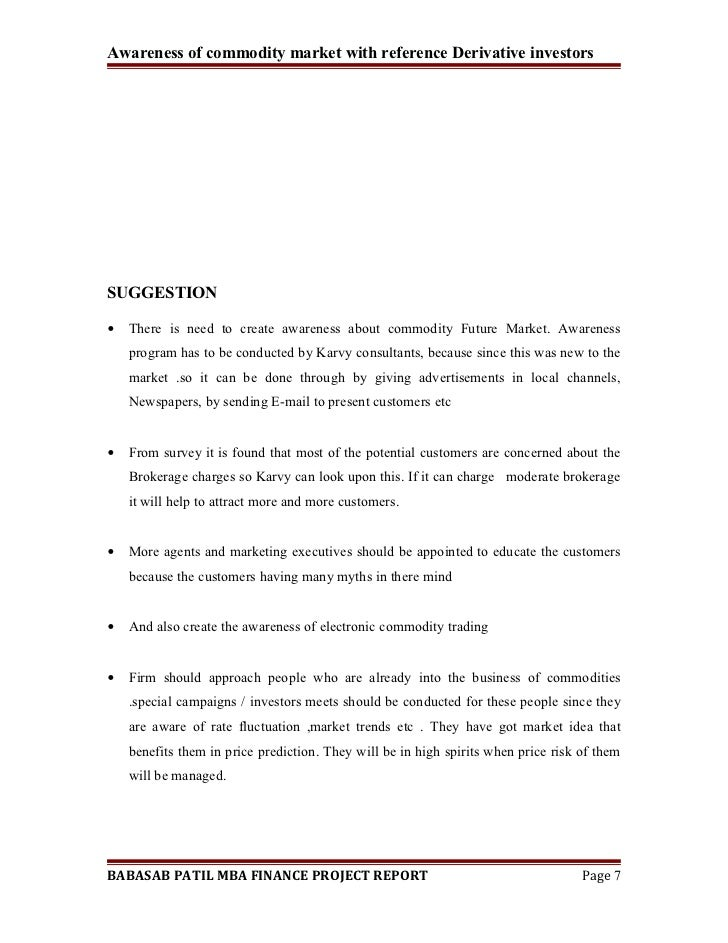 BABASAB PATIL MBA FINANCE PROJECT REPORT Page 6; 7. Awareness Of Commodity  ...