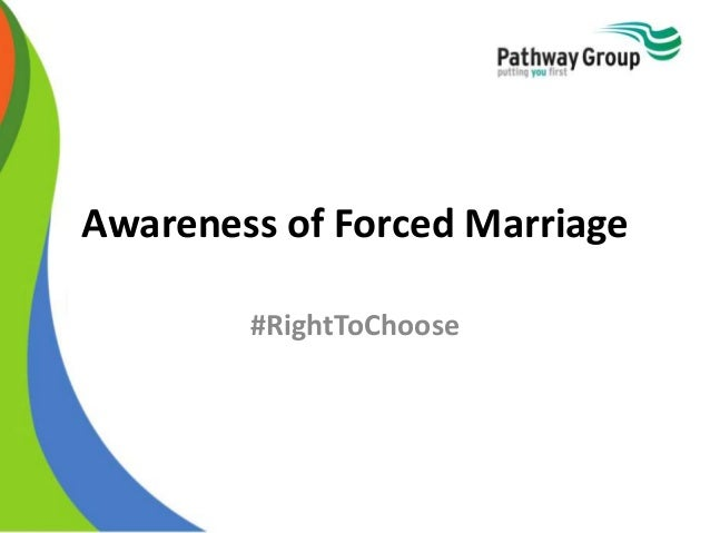 Awareness of Forced Marriage #RightToChoose