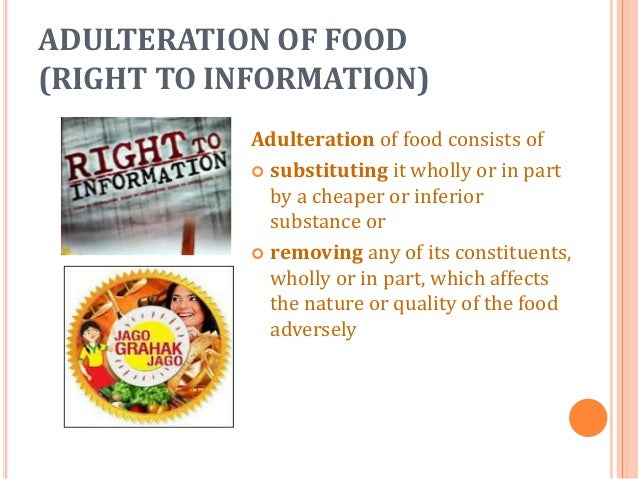 essay on food adulteration and awareness Topic: food adulteration food is the basic necessity of life it should be pure, nutritious and free from any type of adulteration for proper maintenance of human health.