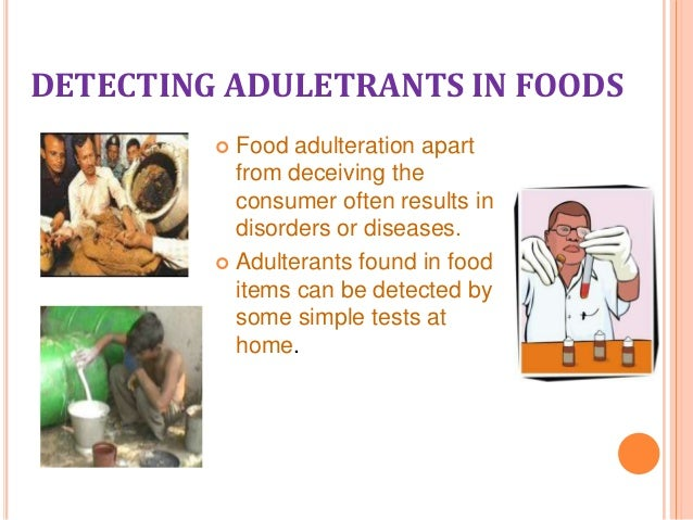 adulteration of various food items