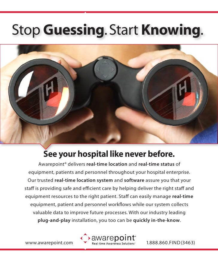 Stop Guessing. Start Knowing.         See your hospital like never before.         Awarepoint® delivers real-time location...
