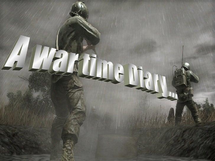 A war time Diary...