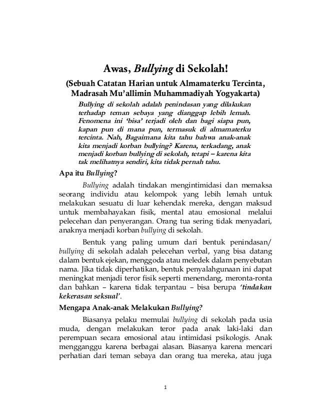 Awas, Bullying di Sekolah! (Sebuah Catatan Harian untuk Almamaterku Tercinta, Madrasah Mu'allimin Muhammadiyah Yogyakarta)...