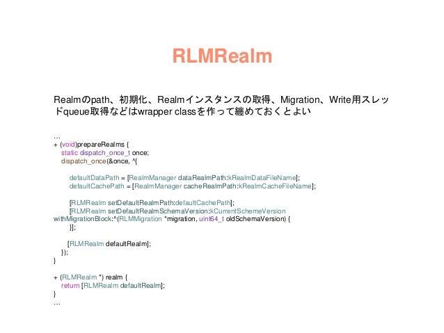 Notifications Realmのデータ変更時に処理ができますが Notificationsの詳細情報がないので、きめ細や かなUI制御ができないため使っていない @property(nonatomic, strong) RLMNotif...