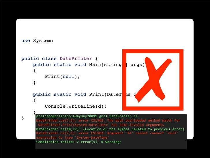 ☒ use System;   public class DatePrinter {     public static void Main(string[] args)     {         Print(null);     }    ...
