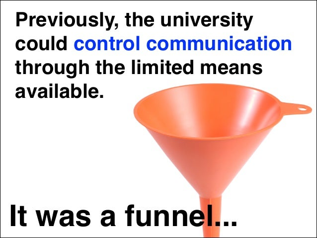 The university lost control of The Blackboard The ability to rely on old methods of instruction and ignore multiple learni...