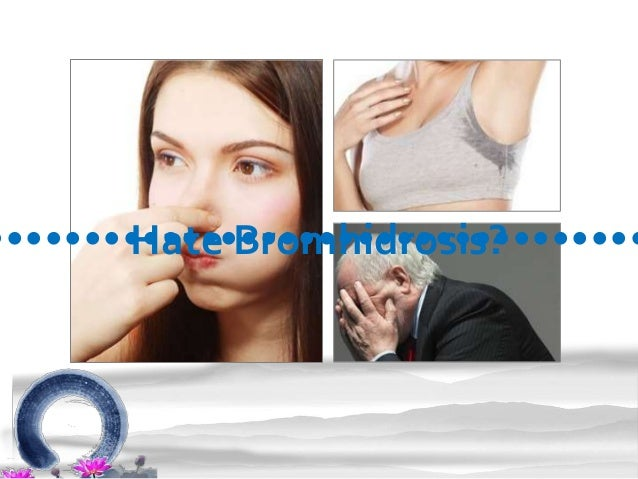 Away from bromhidrosis
