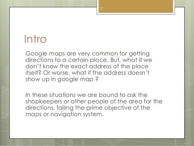 A way when google map cannot find any... Slide 2