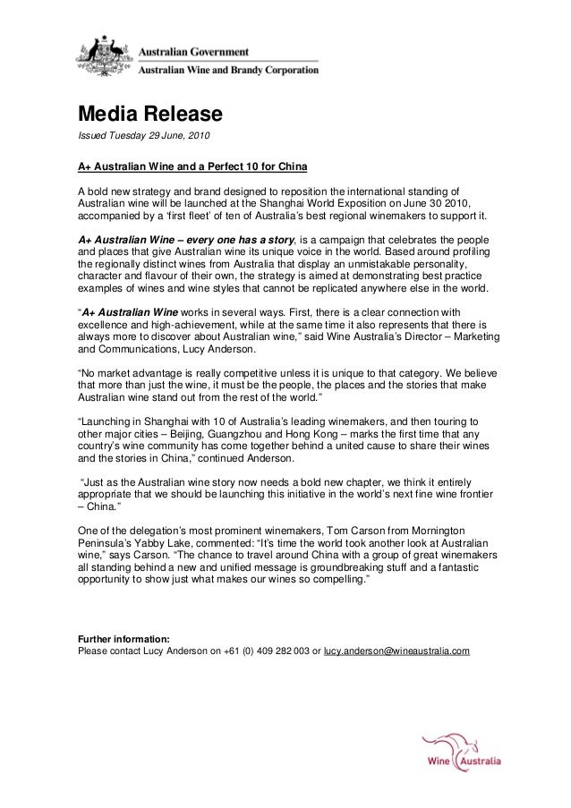 Media Release Issued Tuesday 29 June, 2010 A+ Australian Wine and a Perfect 10 for China A bold new strategy and brand des...