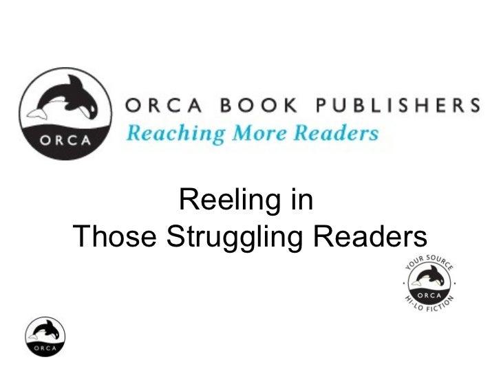 Reeling inThose Struggling Readers