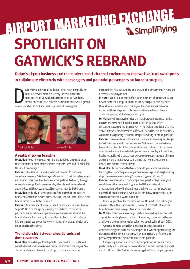 MARKETING D avid McMullen, vice president of airports atSimpliFlying talks to GatwickAirport's Jeremy Fletcher about the i...