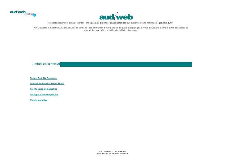 In questo documento sono presentati i principali dati di sintesi di AW Database sull'audience online nel mese di gennaio 2...