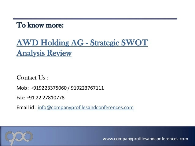 swot analysis of proton holding berhad Proton cars is studied in terms of its stp, swot analysis and competitors along  with  proton holdings berhad is the holding company which is listed on the  bursa.