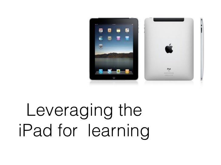 Leveraging theiPad for learning
