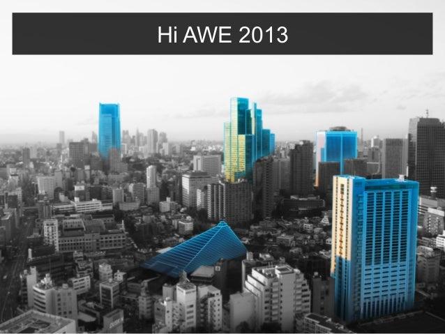 Hi AWE 2013