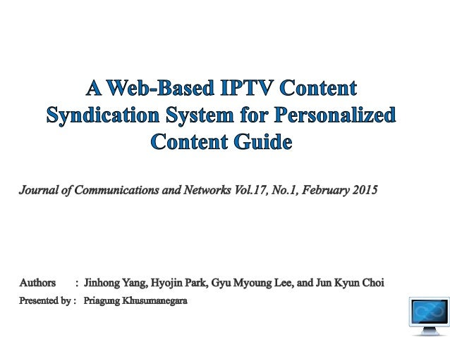 2 • Nowadays, users of television is provided variety of contents a day by IPTV provider – A big challenge : how to manage...