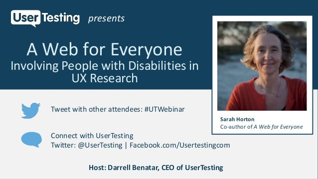 A Web for Everyone Involving People with Disabilities in UX Research presents Tweet with other attendees: #UTWebinar Conne...