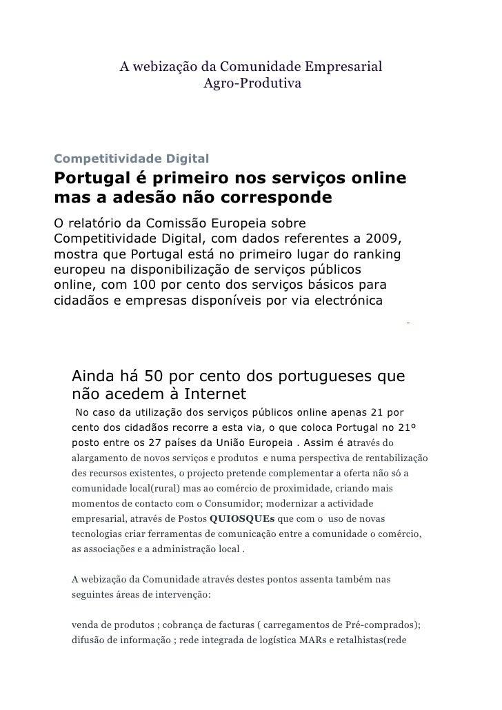 A webização da Comunidade Empresarial                         Agro-Produtiva     Competitividade Digital Portugal é primei...