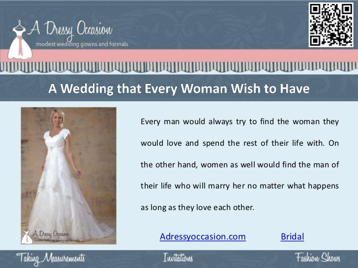 Every man would always try to find the woman theywould love and spend the rest of their life with. Onthe other hand, women...