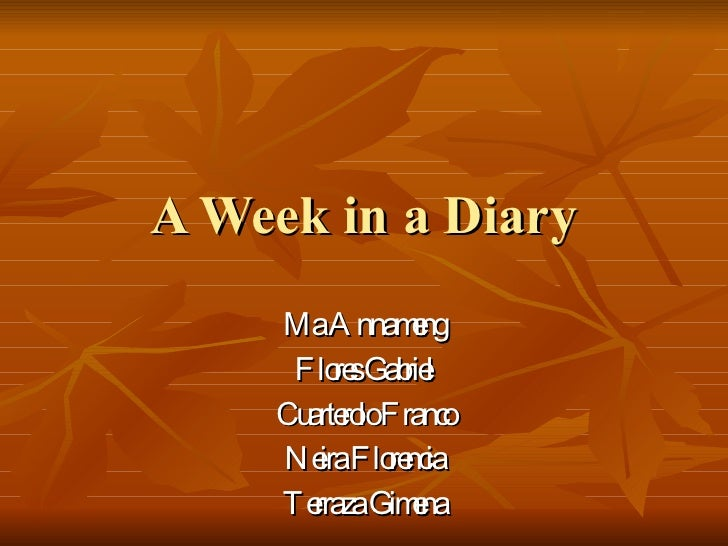 A Week In A Diary
