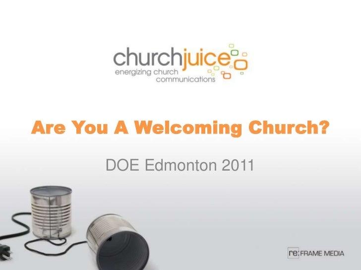 Are You A Welcoming Church?      DOE Edmonton 2011