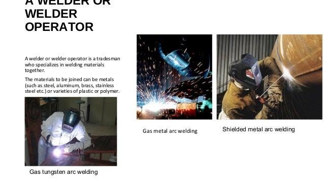 A Welder Or Welder Operator