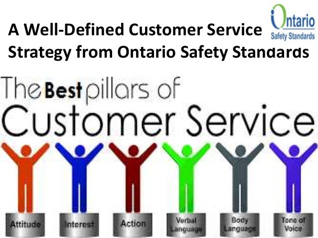 A Well-Defined Customer Service Strategy from Ontario Safety Standards