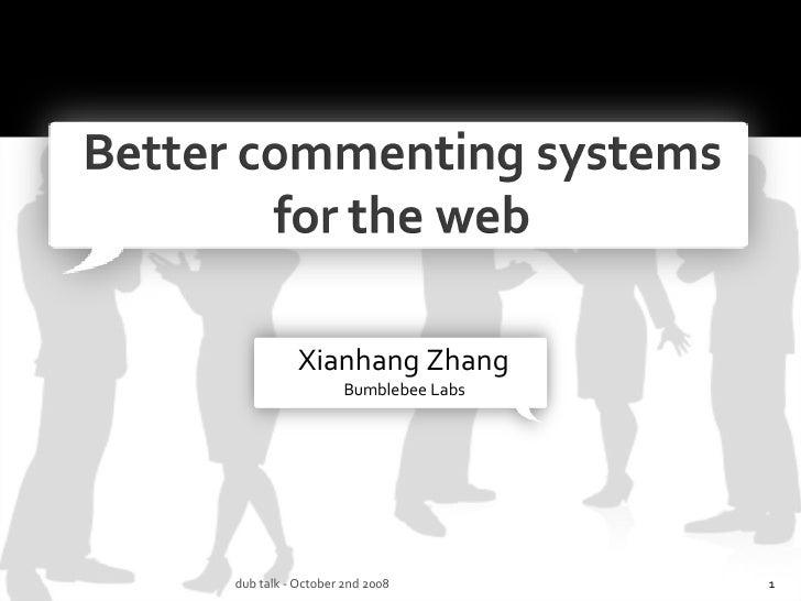Xianhang Zhang Bumblebee Labs dub talk - October 2nd 2008