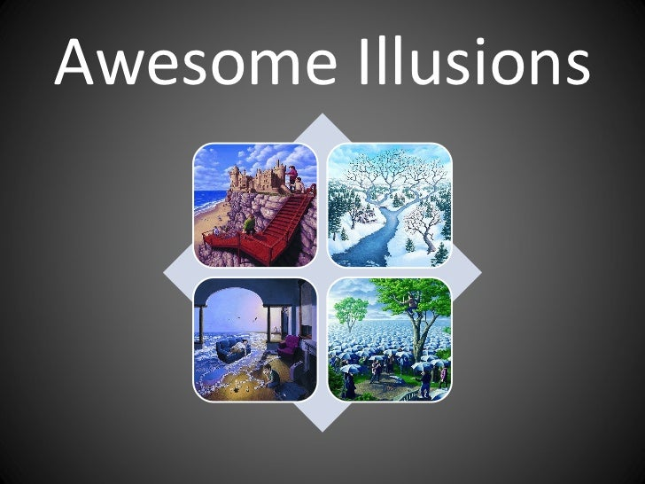 Awesome Illusions