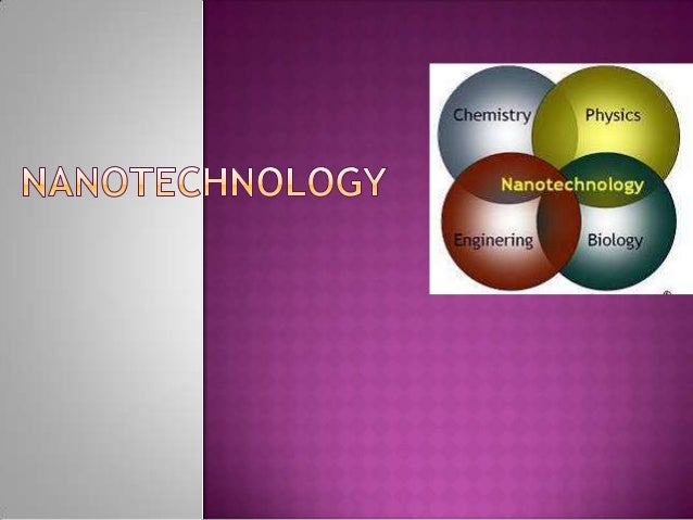  Nanotechnology is the use of very small particles of material. A nanometer is a billionth of a meter.  Nanotechnology i...